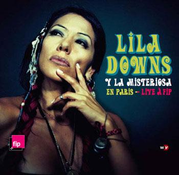 Portada de disco Lila Downs y La Misteriosa en París que presentó en el concierto
