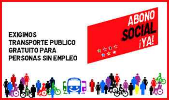 Campaña ¡Abono Social Ya! de la Plataforma Madrid en Transporte Público