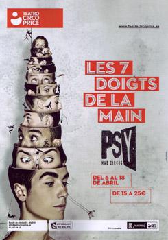 Cartel del espectáculo PSY de la compañía Les 7 doigts de la main