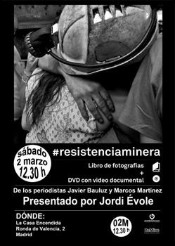 Cartel de la presentación de #resistenciaminera en Madrid