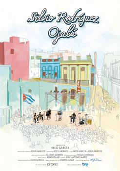 Cartel de la película documental Silvio Rodríguez Ojalá