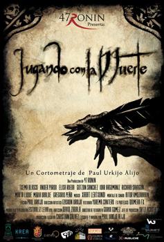 Cartel del cortometraje Jugando con la muerte