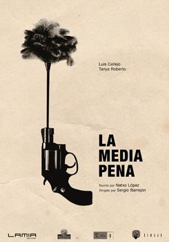 Cartel del cortometraje La media pena