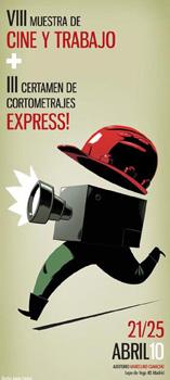 Cartel de la VIII Muestra de Cine y Trabajo + III Certamen de cortometrajes Express!