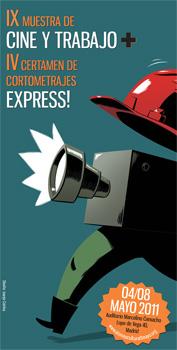 Cartel de la IX Muestra de Cine y Trabajo y el IV Certamen de Cortometrajes Express! de la Fundación Ateneo Cultural 1º de Mayo de CC.OO.