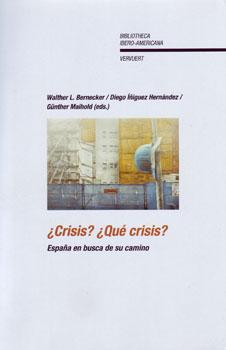 Portada del libro ¿Crisis? ¿Qué crisis? España en busca de su camino