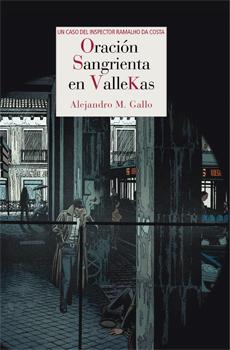 Portada de la novela Oración sangrienta en Vallekas, de Alejandro Gallo