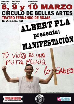 Cartel del monólogo musical de Albert Pla Manifestación