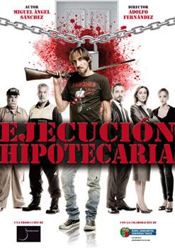 Cartel de la obra de teatro Ejecución Hipotecaria