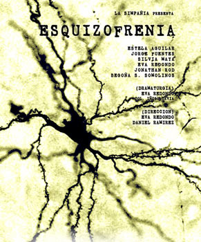 Cartel de la obra Esquizofrenia