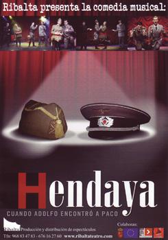 Cartel de la obra Hendaya. Cuando Adolfo encontró a Paco
