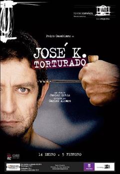 Cartel de la obra José K. Torturado