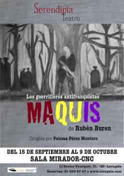Cartel de la obra de teatro Maquis