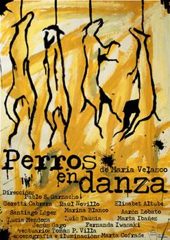 Cartel de la obra Perros en danza