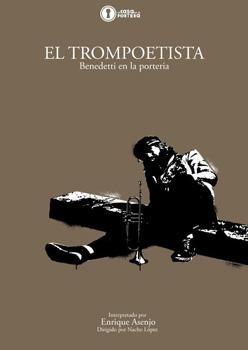 Cartel de la obra de teatro El trompoetista